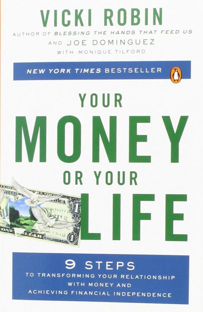 Vicki Robin et al. - Your money or your life